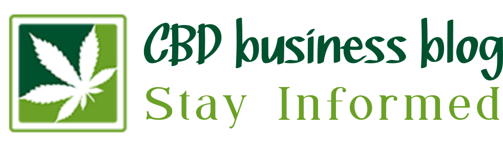 CBD business blog – Stay Informed
